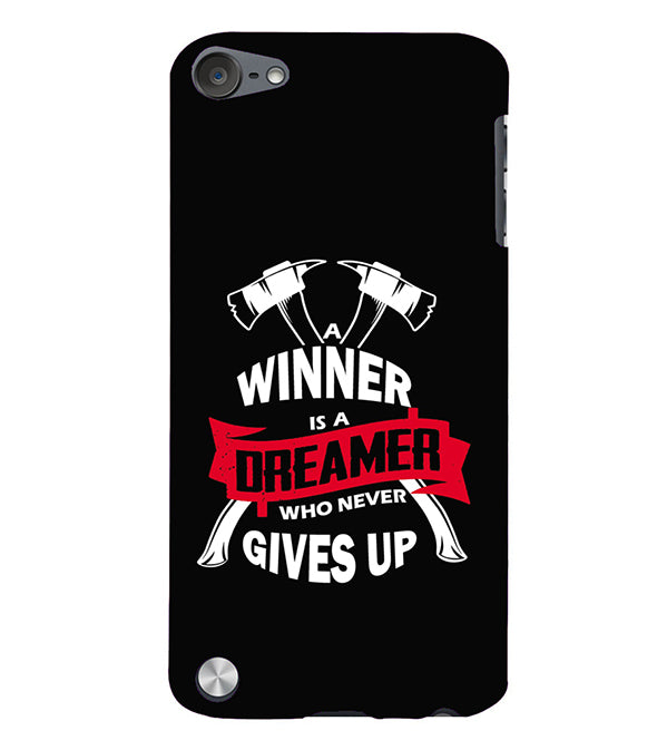 Winner is Dreamer Back Cover for Apple iPod Touch 5