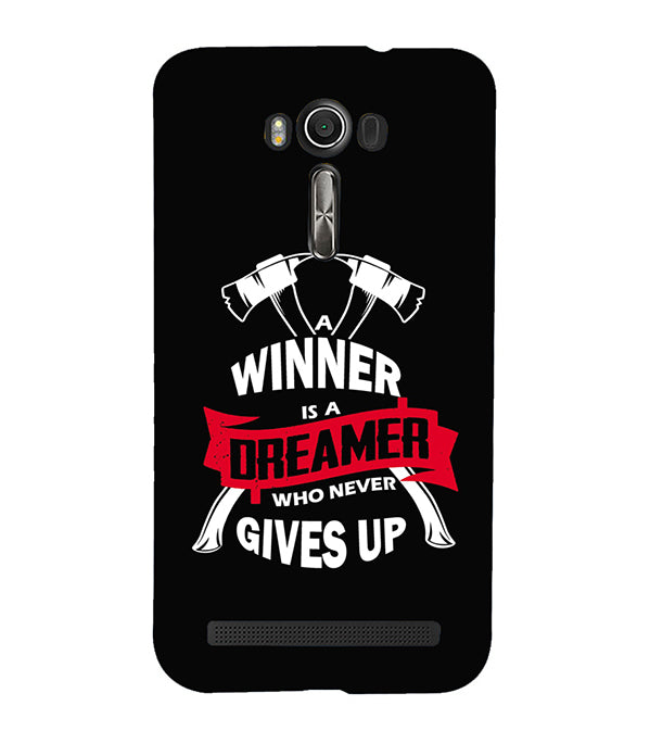 Winner is Dreamer Back Cover for Asus Zenfone 2 Laser ZE550KL