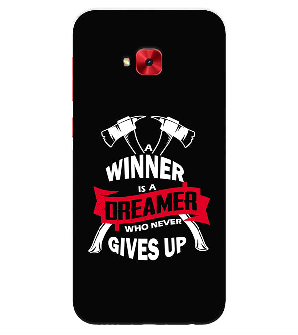 Winner is Dreamer Back Cover for Asus Zenfone 4 Selfie