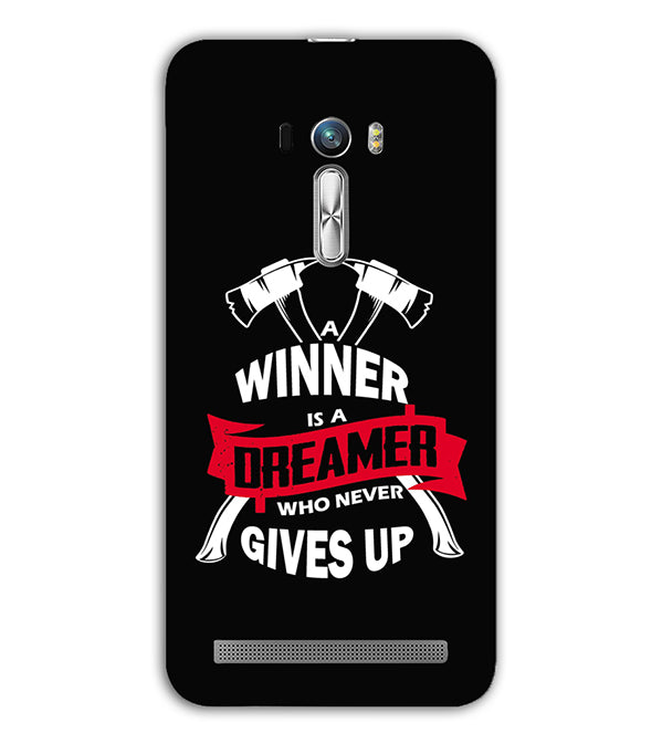 Winner is Dreamer Back Cover for Asus Zenfone Selfie