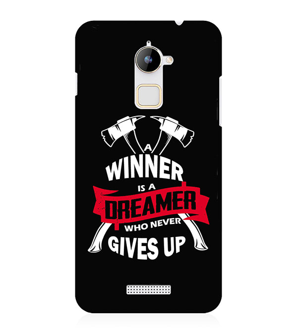 Winner is Dreamer Back Cover for Coolpad Note 3 Lite