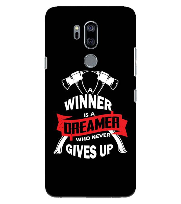Winner is Dreamer Back Cover for LG G7
