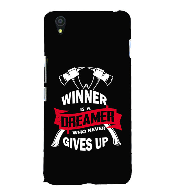 Winner is Dreamer Back Cover for OnePlus X