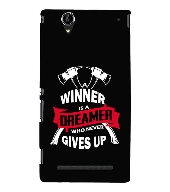 Winner is Dreamer Back Cover for Sony Xperia T2