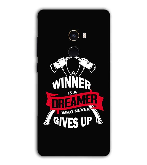 Winner is Dreamer Back Cover for Xiaomi Mix 2