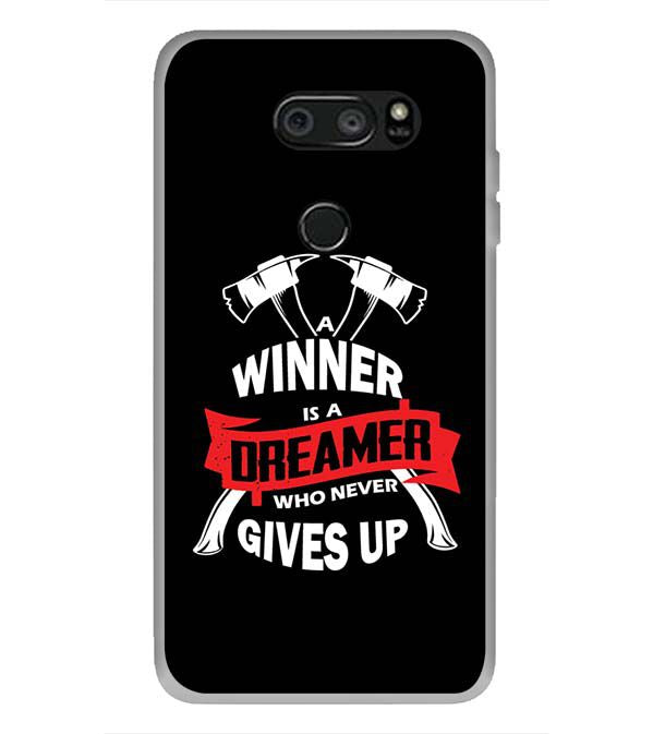 Winner is Dreamer Back Cover for LG V30 Plus