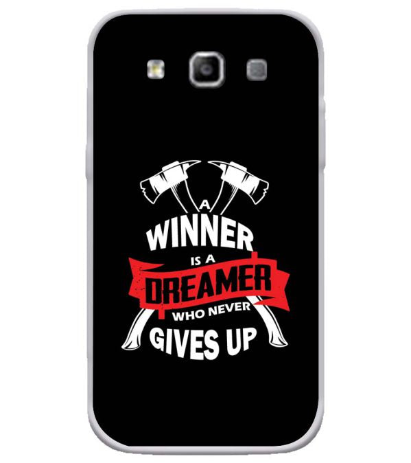 Winner is Dreamer Soft Silicone Back Cover for Samsung Galaxy Grand Quattro 8552