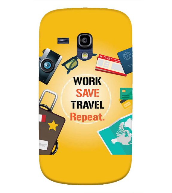 Work. Save. Travel. Repeat Back Cover for Samsung Galaxy S3 Mini
