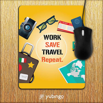 Work. Save. Travel. Repeat Mouse Pad-Image2