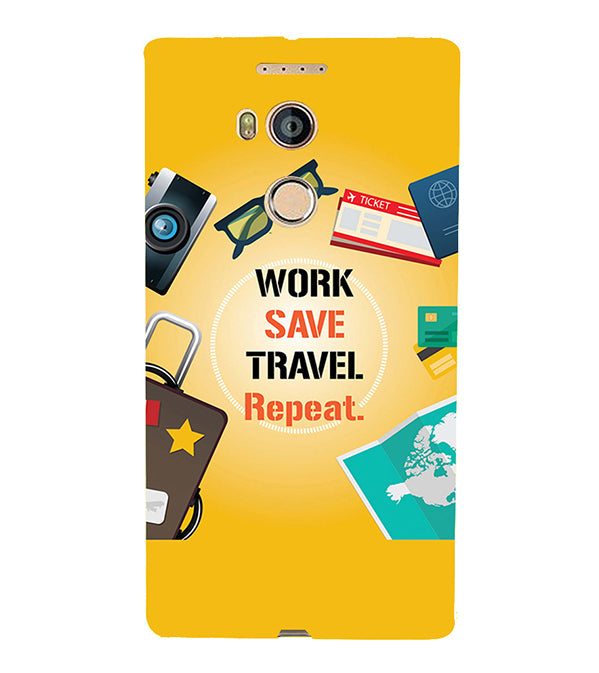 Work. Save. Travel. Repeat Back Cover for Gionee Elife E8