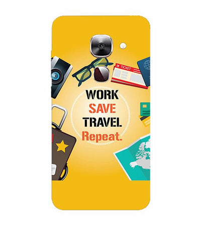 Work. Save. Travel. Repeat Back Cover for LeEco Le 2s