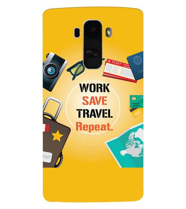 Work. Save. Travel. Repeat Back Cover for LG G4 Stylus