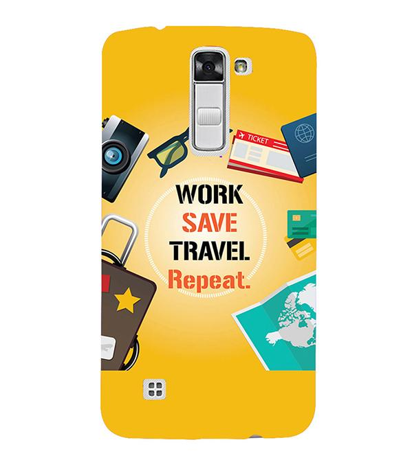 Work. Save. Travel. Repeat Back Cover for LG K10