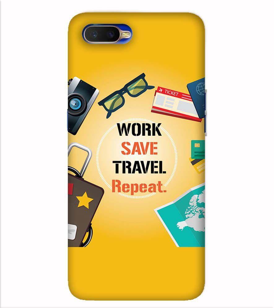 Work. Save. Travel. Repeat Back Cover for Oppo K1