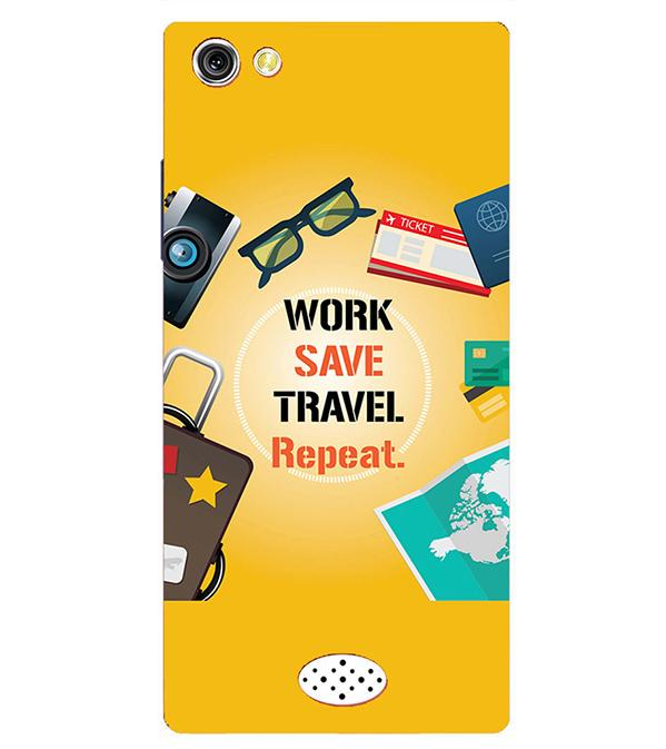 Work. Save. Travel. Repeat Back Cover for Oppo Neo 5