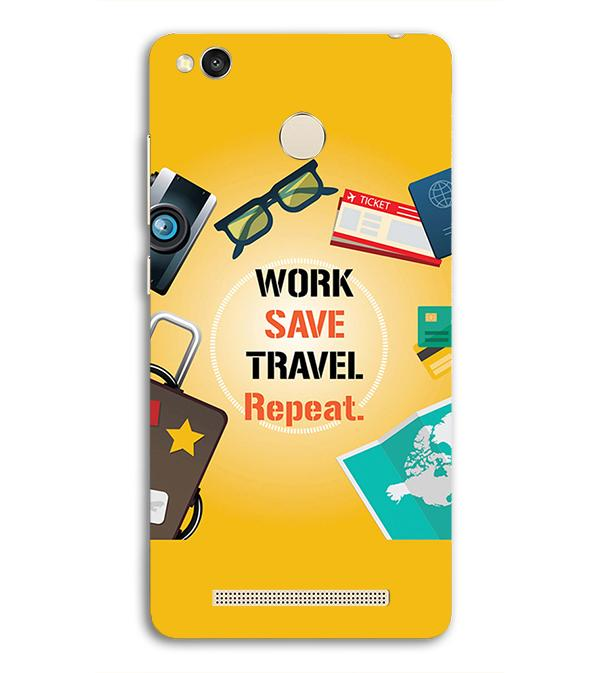 Work. Save. Travel. Repeat Back Cover for Redmi 3S Prime (With Sensor)