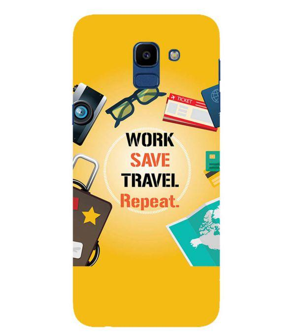Work. Save. Travel. Repeat Back Cover for Samsung Galaxy On6