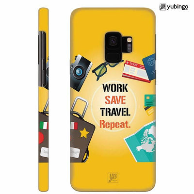 Work. Save. Travel. Repeat Back Cover for Samsung Galaxy S9