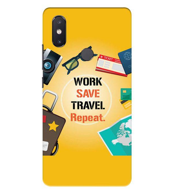 Work. Save. Travel. Repeat Back Cover for Xiaomi Mi 8