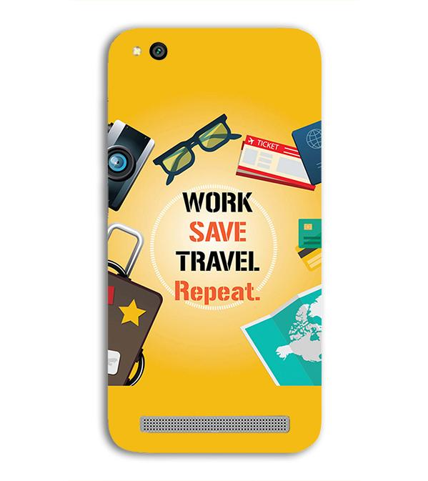 Work. Save. Travel. Repeat Back Cover for Xiaomi Redmi 5A
