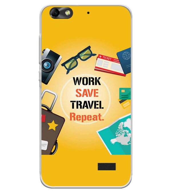 Work. Save. Travel. Repeat Soft Silicone Back Cover for Huawei Honor Bee 4G