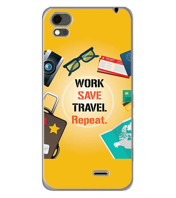 Work. Save. Travel. Repeat Back Cover for Karbonn Aura Note 4G