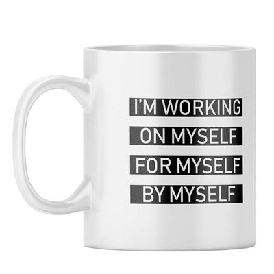 Working On Myself Coffee Mug