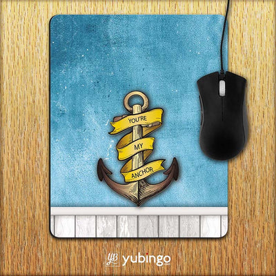 You Are My Anchor Mouse Pad-Image2