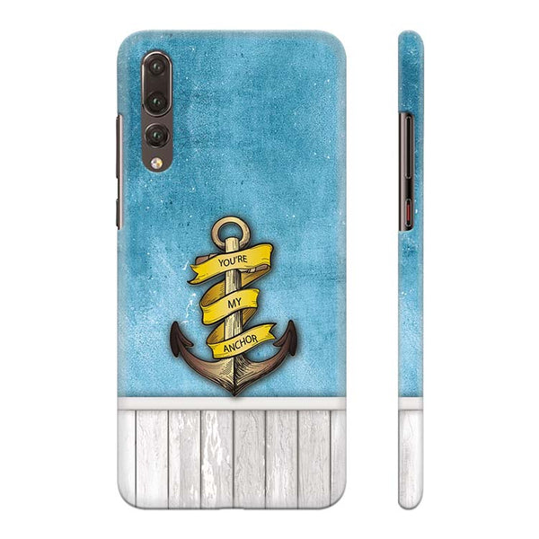 brand new edbaf 6baa9 You Are My Anchor Back Cover for Huawei P20 Pro