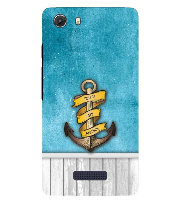 You Are My Anchor Back Cover for Micromax Q372 Unite 3