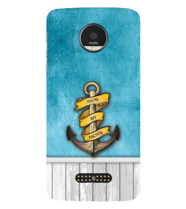 You Are My Anchor Back Cover for Motorola Moto Z