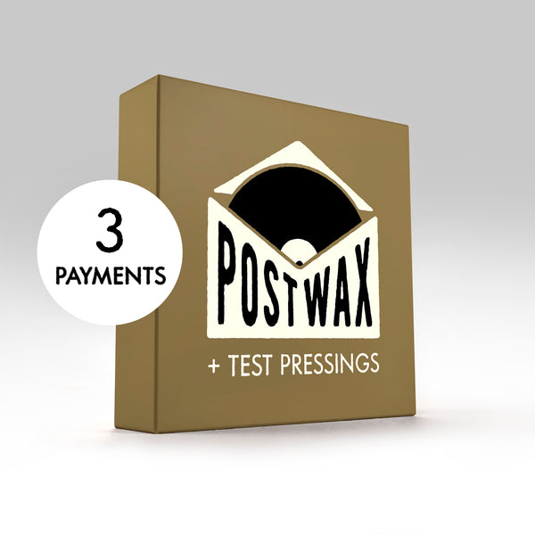 PostWax Series II Deluxe Subscription + Limited Test Pressings (3 Payments)