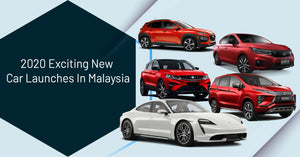 2020 Exciting New Car Launches In Malaysia