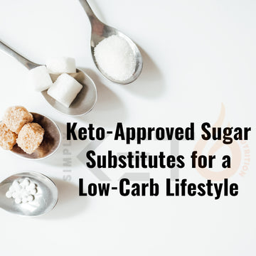 Keto-Approved Sugar Substitutes for a Low-Carb Lifestyle
