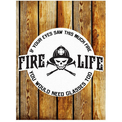 FIRE LIFE SAYINGS STICKER