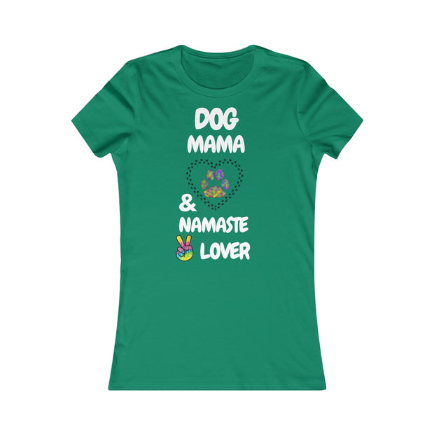 Dog Mama and Namaste Lover Women's Favorite Tee - Open Your heart boutique
