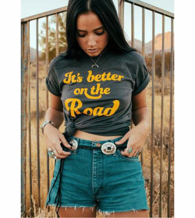 It's Better on the Road Tee - Open Your heart boutique