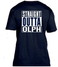 Load image into Gallery viewer, Straight Outta OLPH Tee