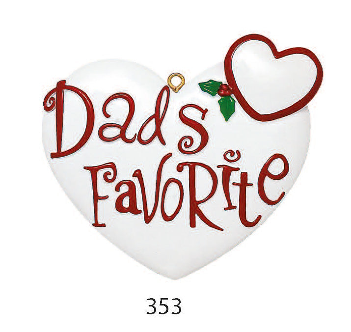 DADS FAVORITE - Express Ornaments