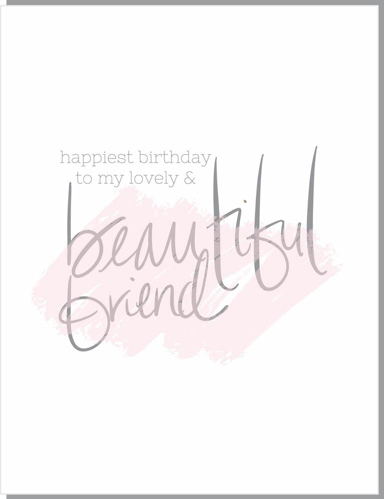 Birthday : Lovely and Beautiful Friend