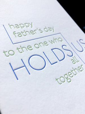 Father's Day - Holds Us All Together