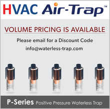P-Series Air-Trap™: Positive Pressure Waterless Trap