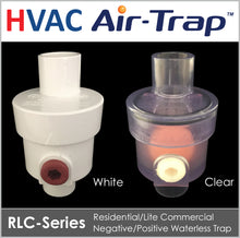 RLC-Series HVAC Air-Trap™ - Negative/Positive Pressure Waterless Trap allows liquid condensate to drain from the HVAC equipment and simultaneously prevents air from entering or escaping from the equipment.