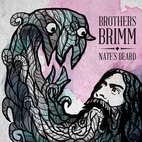 Nate's Beard Ep -- Brothers Brimm Band