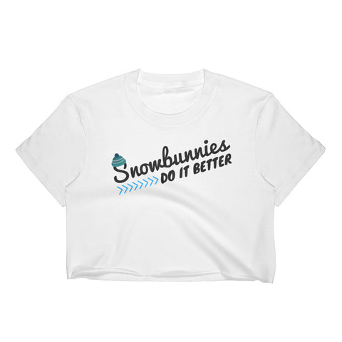 Snowbunnies Do It Better Crop Top