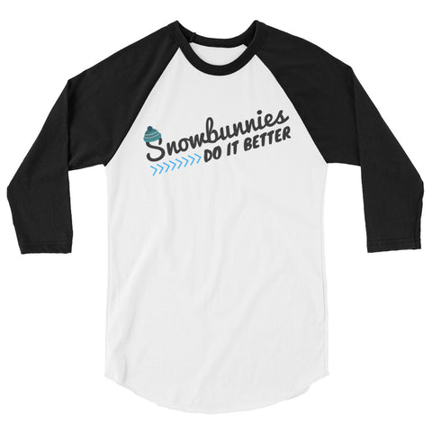 Snowbunnies Do It Better Baseball Tee