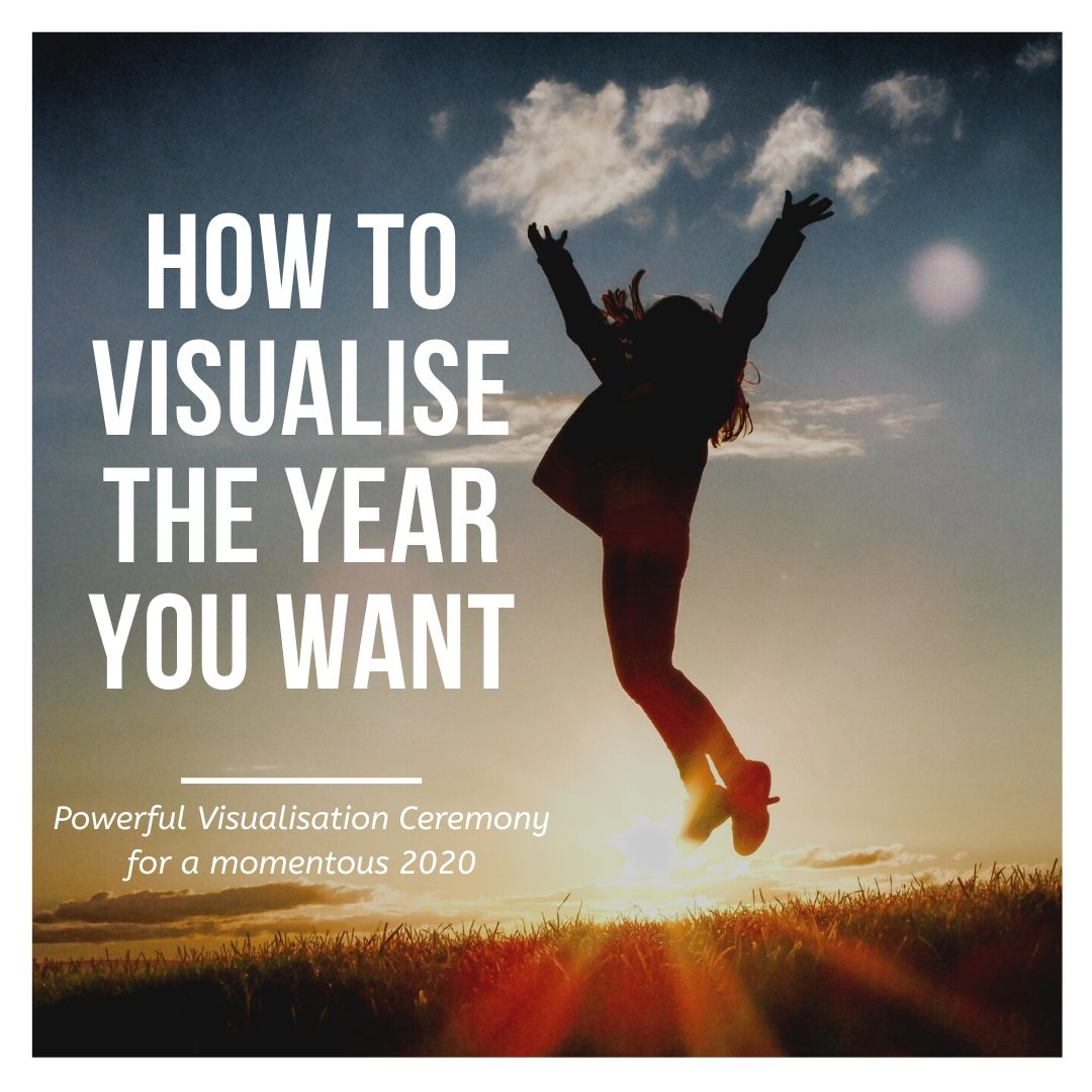 Empower the Year You Want Through Visualisation