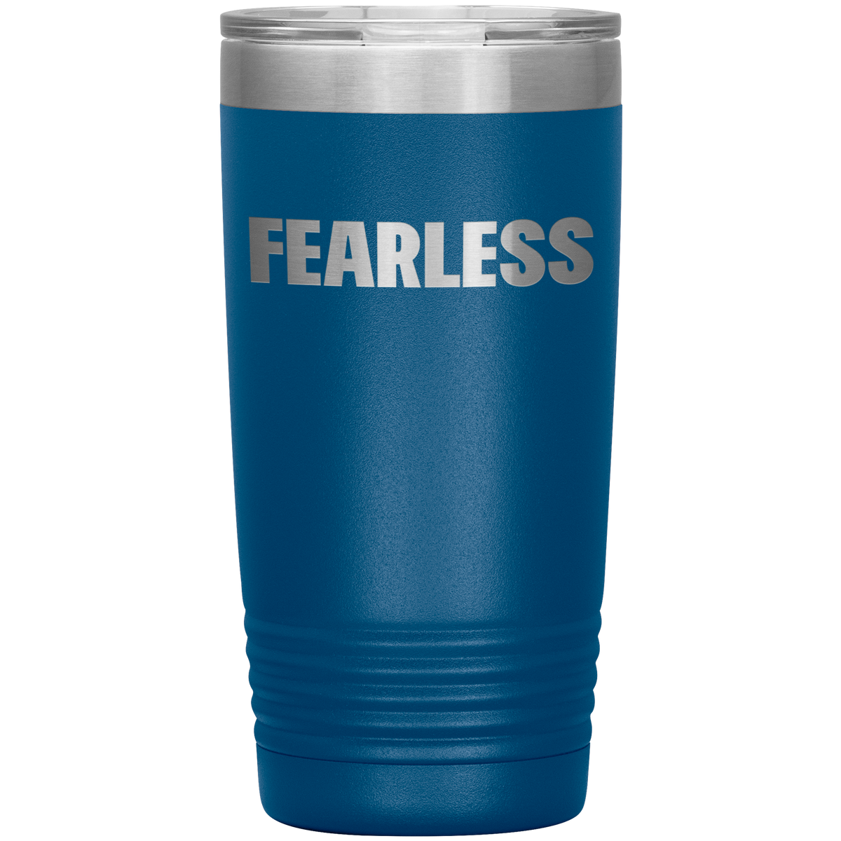 FEARLESS Gifts Insulted Tumbler