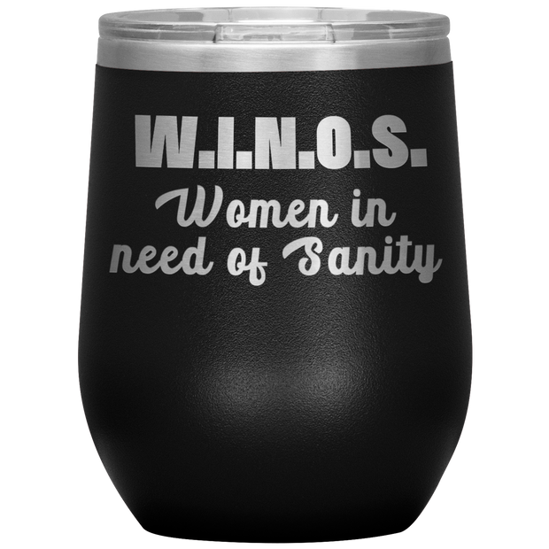 Funny Wine Tumbler W.I.N.O.S. Women In Need of Sanity