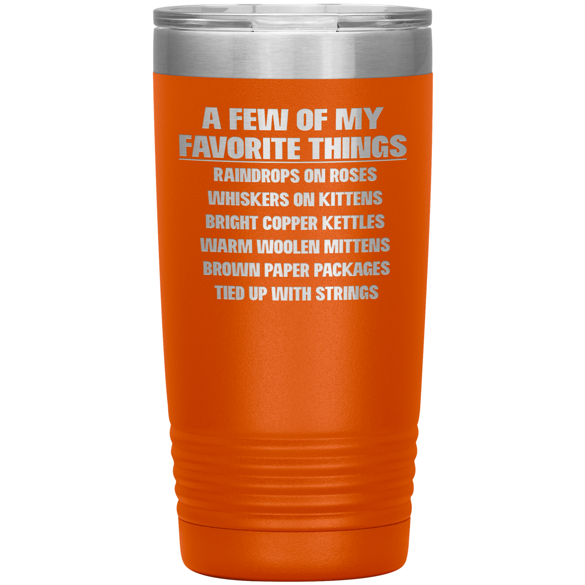 A Few Of My Favorite Things Gift Tumbler